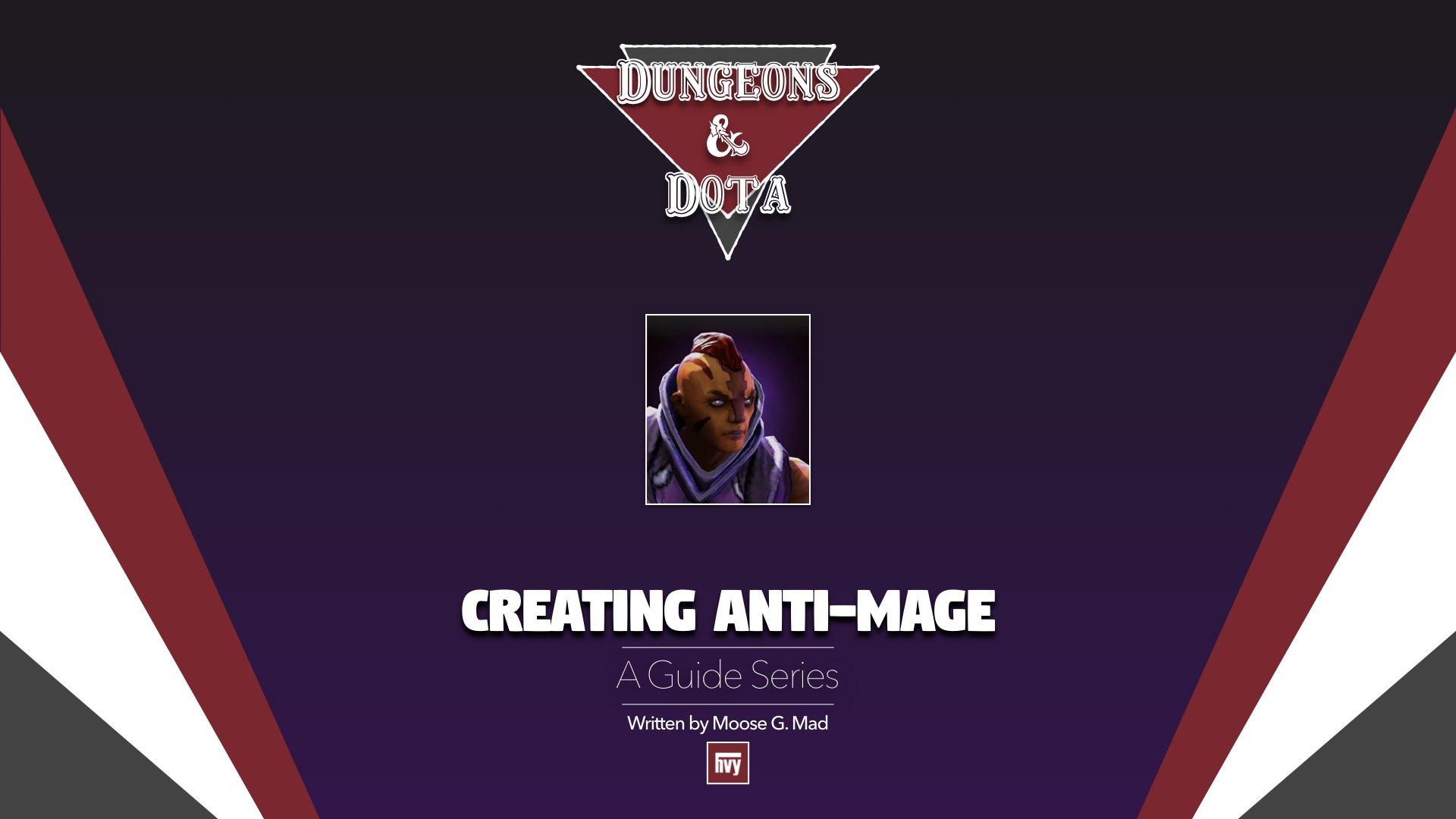 Dungeons and DotA: Creating Anti-Mage