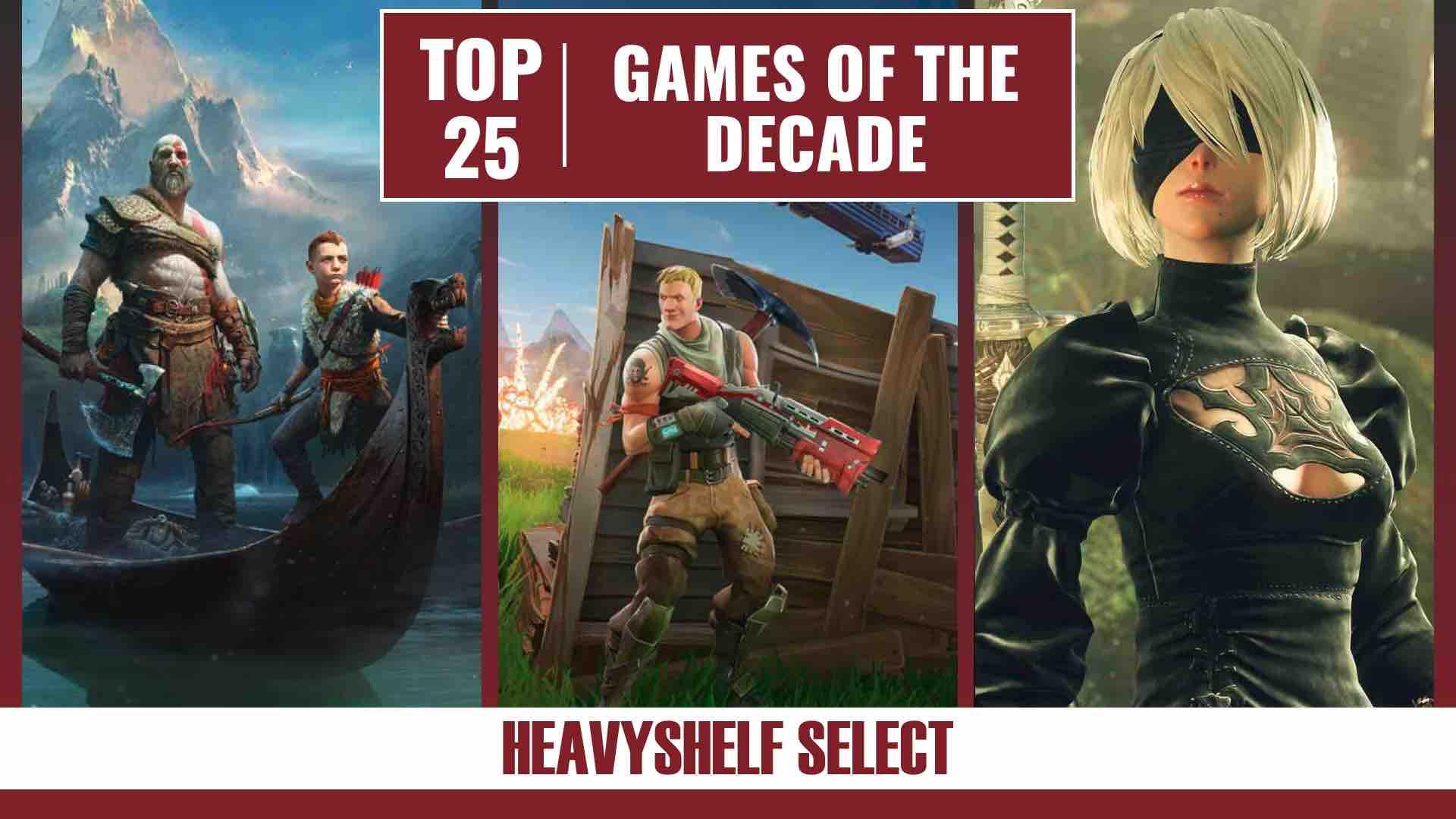 Top 25 Games of the Decade (2010-2019)   Heavyshelf Select
