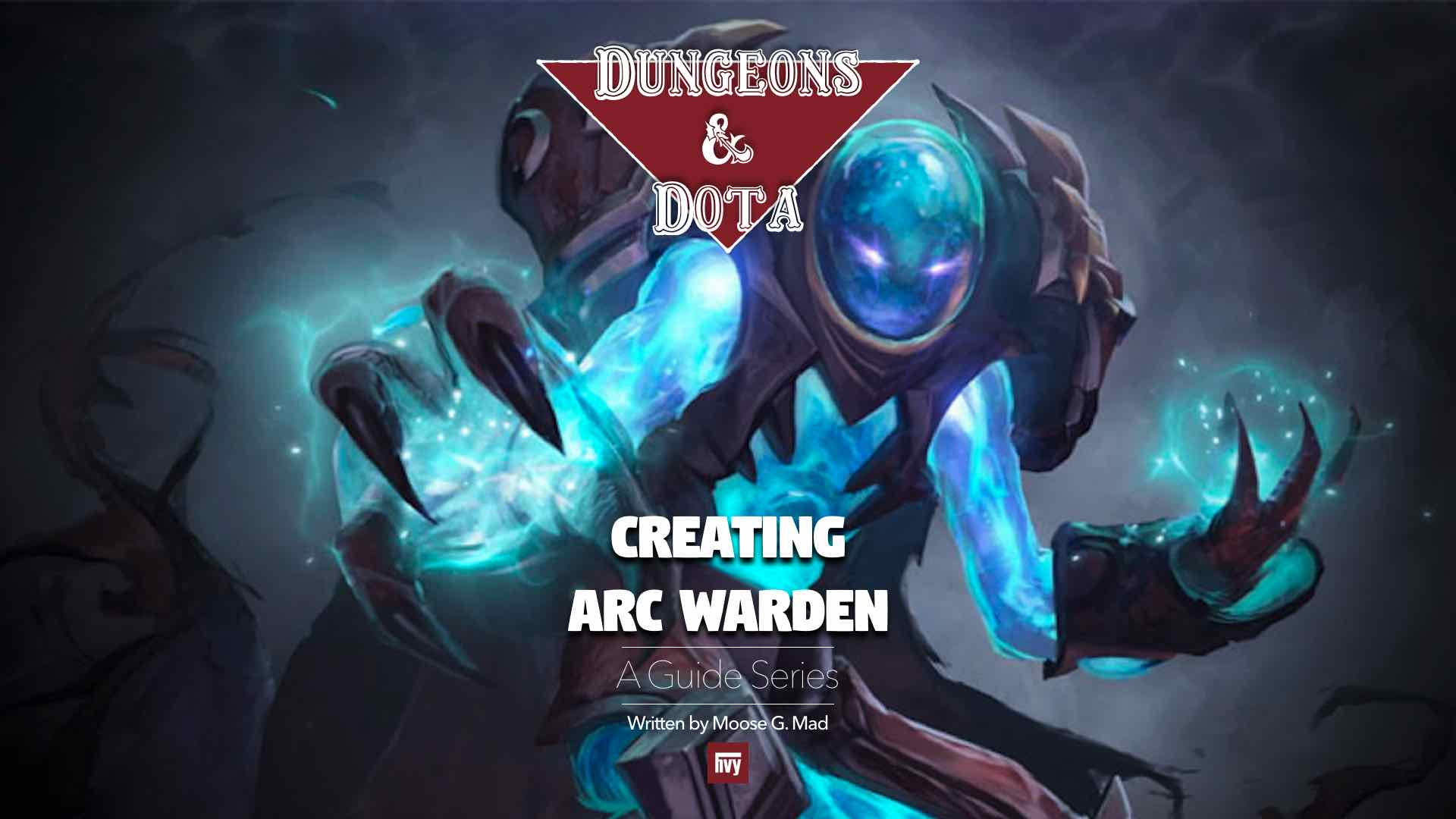 Creating Arc Warden